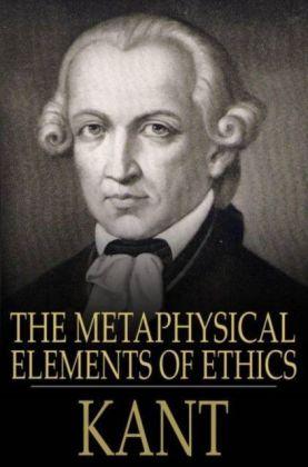 Metaphysical Elements of Ethics