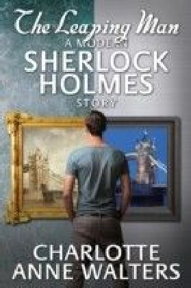 Leaping Man - A Modern Sherlock Holmes Story
