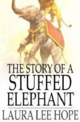 Story of a Stuffed Elephant