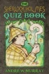 Sherlock Holmes Quiz Book