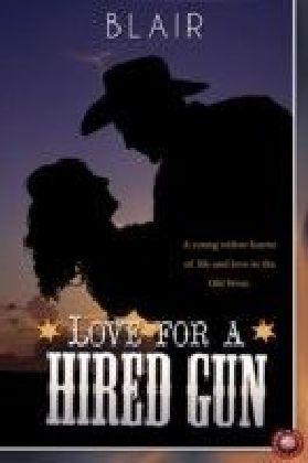 Love for a Hired Gun