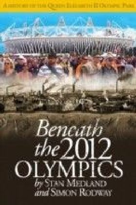 Beneath the 2012 Olympics