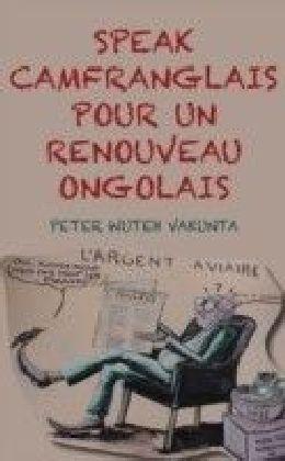 Speak Camfranglais pour un Renouveau Onglais