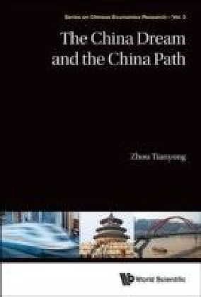 CHINA DREAM AND THE CHINA PATH, THE
