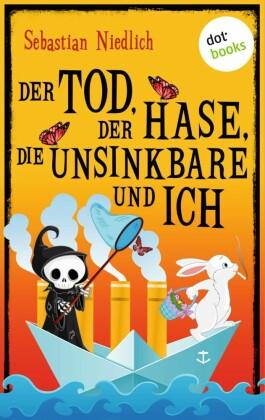 Der Tod, der Hase, die Unsinkbare und ich