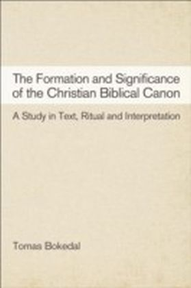 Formation and Significance of the Christian Biblical Canon