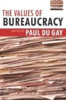 Values of Bureaucracy