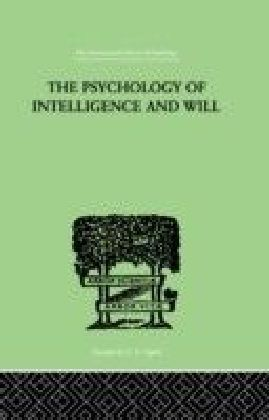 Psychology Of Intelligence And Will
