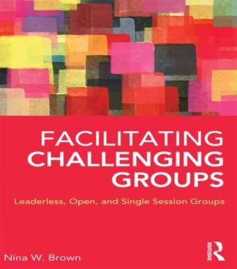 Facilitating Challenging Groups
