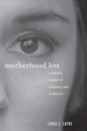 Motherhood Lost