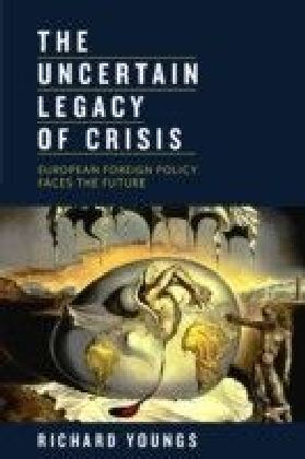 Uncertain Legacy of Crisis