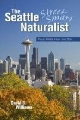 Seattle Street-Smart Naturalist