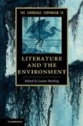 Cambridge Companion to Literature and the Environment