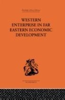 Western Enterprise in Far Eastern Economic Development