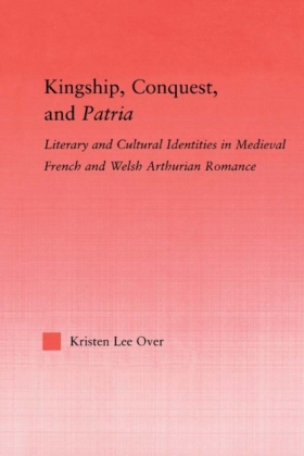 Kingship, Conquest, and Patria
