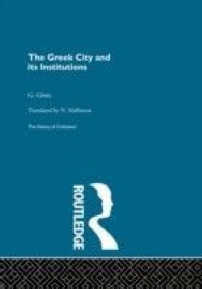 Greek City and its Institutions
