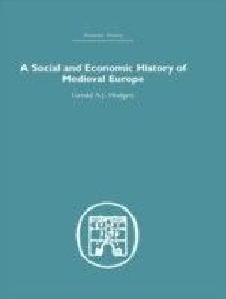 Social and Economic History of Medieval Europe
