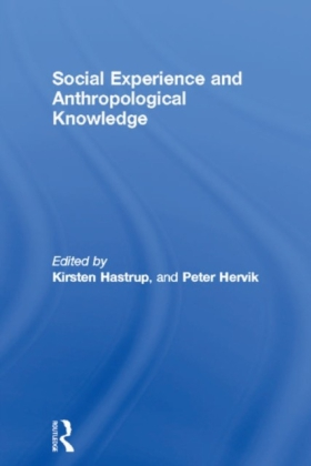 Social Experience and Anthropological Knowledge