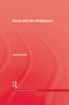 Korea & Her Neighbours Hb