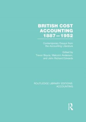 British Cost Accounting 1887-1952 (RLE Accounting)