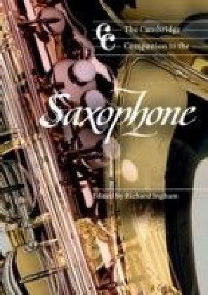 Cambridge Companion to the Saxophone