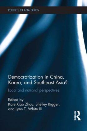 Democratization in China, Korea and Southeast Asia?