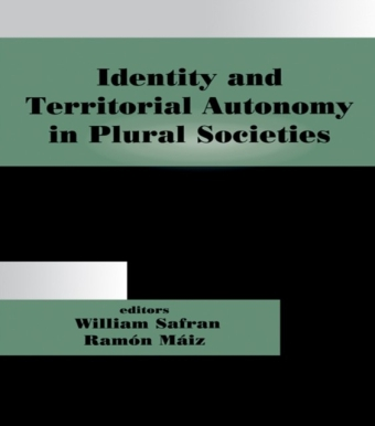 Identity and Territorial Autonomy in Plural Societies