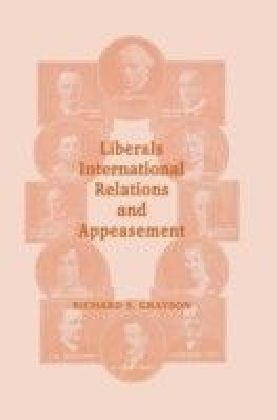 Liberals, International Relations and Appeasement