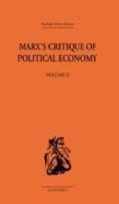 Marx's Critique of Political Economy Volume Two