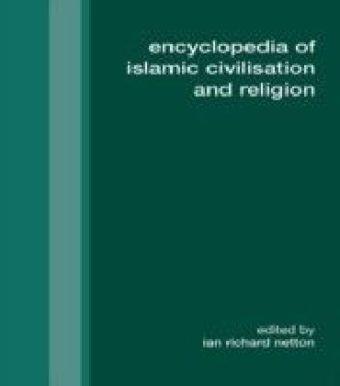 Encyclopedia of Islamic Civilization and Religion