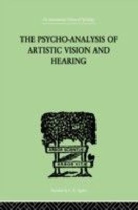 Psycho-Analysis Of Artistic Vision And Hearing