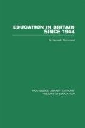 Education in Britain Since 1944
