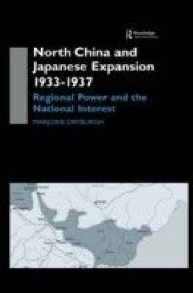 North China and Japanese Expansion 1933-1937