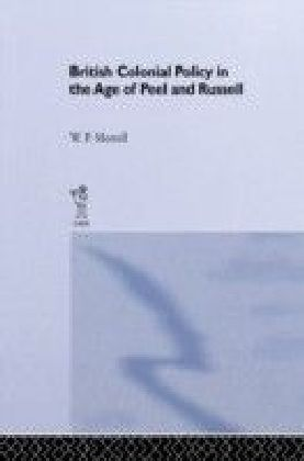 British Colonial Policy in the Age of Peel and Russell