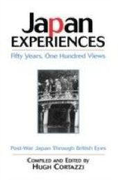 Japan Experiences - Fifty Years, One Hundred Views