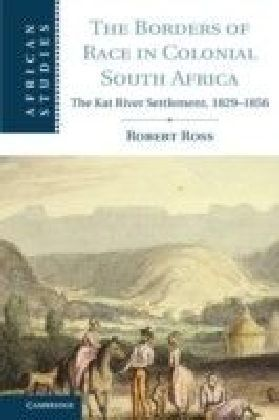 Borders of Race in Colonial South Africa