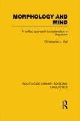 Morphology and Mind (RLE Linguistics C: Applied Linguistics)