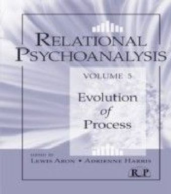 Relational Psychoanalysis, Volume 5