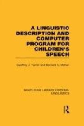 Linguistic Description and Computer Program for Children's Speech (RLE Linguistics C)