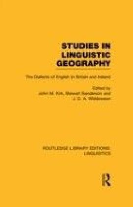 Studies in Linguistic Geography (RLE Linguistics D: English Linguistics)