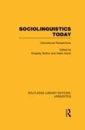 Sociolinguistics Today (RLE Linguistics C: Applied Linguistics)