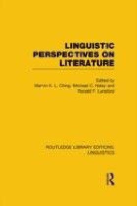 Linguistic Perspectives on Literature (RLE Linguistics C: Applied Linguistics)