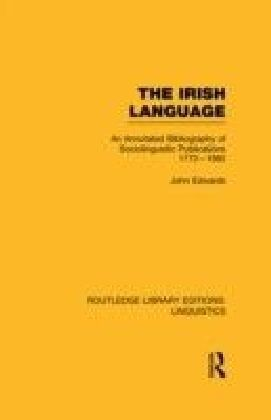 Irish Language (RLE Linguistics E: Indo-European Linguistics)