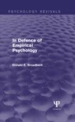 In Defence of Empirical Psychology (Psychology Revivals)