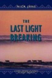 Last Light Breaking