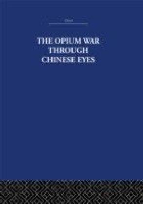 Opium War Through Chinese Eyes