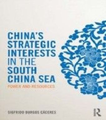 China's Strategic Interests in the South China Sea