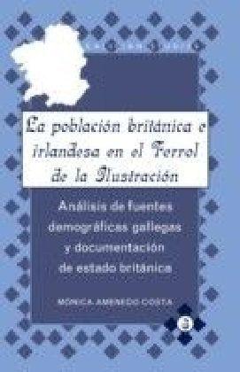 La poblacion britanica e irlandesa en el Ferrol de la Ilustracion