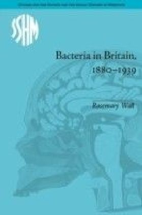 Bacteria in Britain, 1880-1939