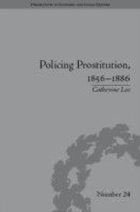 Policing Prostitution, 1856-1886
